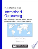 The World Trade Press Guide to International Outsourcing