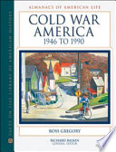 Cold War America  1946 To 1990