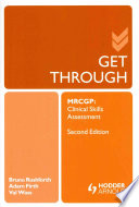 Get Through MRCGP  Clinical Skills Assessment 2E