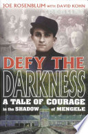 Defy the Darkness An Account Of His Pre War Life The