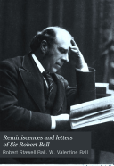Reminiscences And Letters Of Sir Robert Ball