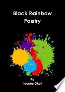 Black Rainbow Poetry