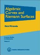 Algebraic Curves and Riemann Surfaces