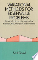 Variational Methods for Eigenvalue Problems