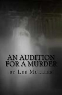 An Audition for a Murder