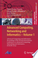 Advanced Computing  Networking and Informatics  Volume 1