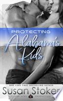 Protecting Alabama   s Kids  SEAL of Protection Military Romantic Suspense Novel Book PDF