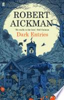 Dark Entries by Robert Aickman