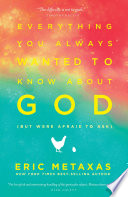 Everything You Always Wanted to Know About God  but were afraid to ask  Book PDF