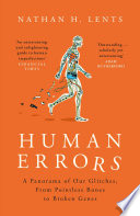 Human Errors by Nathan H. Lents