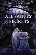 All Saints  Secrets