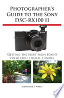 Photographer s Guide to the Sony DSC RX100 II