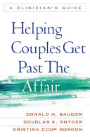 Helping Couples Get Past The Affair