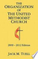 The Organization Of The United Methodist Church