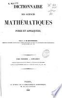 illustration Dictionnaire des sciences mathématiques pures et appliquées: Supplément contenant plusieurs articles sur la géodésie, la trigonométrie et l'astronomie, par M. le colonel Puissant