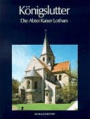 Königslutter, die Abtei Kaiser Lothars