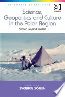 Science Geopolitics And Culture In The Polar Region