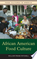 African American Food Culture Food Offerings Available In Mainstream