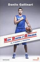 NBA  Non basta l altezza  Io  il basket e l America