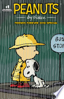 Peanuts Friends Forever 2016 Special : and a groundbreaking tribute book, we...