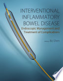 Interventional Inflammatory Bowel Disease Endoscopic Management And Treatment Of Complications