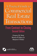 A Practical Guide to Commercial Real Estate Transactions