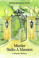 Murder Stalks a Mansion