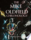The Mike Oldfield Chronology The Recording And Release History