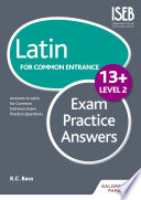 Latin for Common Entrance 13  Exam Practice Answers Level 2