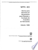 NFPA 403: Norma para Servicios en Aeropuertos para Rescate y Combate de Incendios en Aeronaves