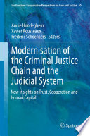 Modernisation of the Criminal Justice Chain and the Judicial System