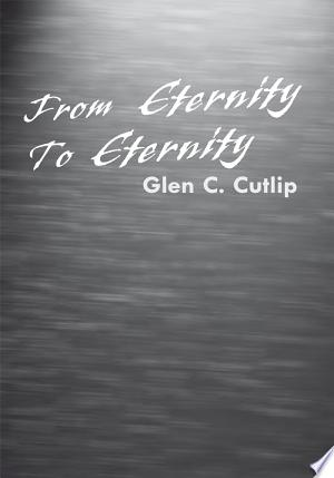 From Eternity to Eternity - ISBN:9781462801572