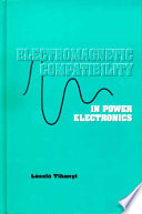 Electromagnetic Compatibility In Power Electronics book