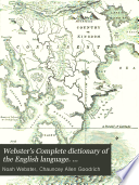 Webster s Complete dictionary of the English language  Thoroughly revised and improved  by C A  Goodrich and N  Porter