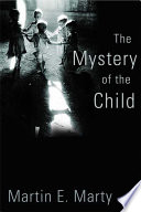 The Mystery Of The Child book