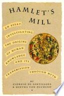 Hamlet's Mill