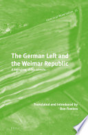 The German Left and the Weimar Republic