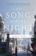 Last Song Before Night : culture as she undertakes a dangerous...