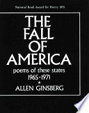 The Fall of America  Poems of These States 1965 1971