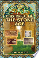 a historical lie the stone age