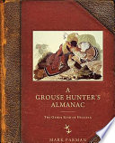 A Grouse Hunter's Almanac