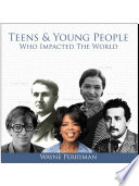 Teens & Young People Who Impacted the World