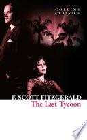 The Last Tycoon  Collins Classics