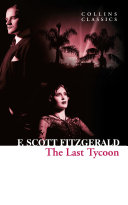 The Last Tycoon  Collins Classics