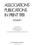 Associations' Publications in Print Index Publisher Title Index Association Name Index Acronym Index