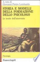 Storia e modelli della formazione dello psicologo  Le teorie dell intervento