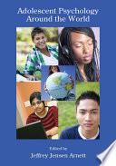 Adolescent Psychology Around the World