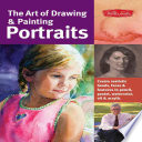 The Art Of Drawing Painting Portraits