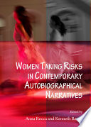 Women Taking Risks in Contemporary Autobiographical Narratives