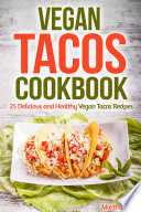 Vegan Tacos Cookbook